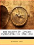 The History of Japanese Paper Currency, Masayoshi Takaki, 1144783100