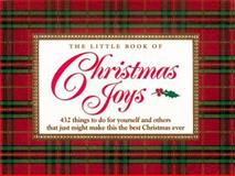 The Little Book of Christmas Joys, H. Jackson Brown and Rosemary Brown, 1558533109