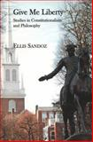 Give Me Liberty, Ellis Sandoz, 1587313103