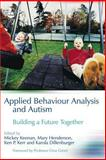 Applied Behaviour Analysis and Autism, , 1843103109