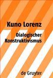 Dialogischer Konstruktivismus, Lorenz, Kuno, 3110203103