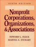 Nonprofit Corporations, Organizations and Associations, Oleck, Howard L. and Steart, Martha E., 0131213105