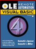 OLE-Remote Automation with Visual BASIC 4.0, Spencer, Kenneth L., 0132443104
