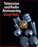 Television and Radio Announcing (with CD), Hyde, Stuart, 0205563104