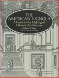 The American Vignola, William R. Ware and Henry H. Reed, 0486283100