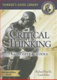 The Miniature Guide to Critical Thinking-Concepts and Tools, Richard Paul, Linda Elder, 0944583105