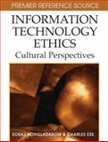 Information Technology Ethics, Soraj Hongladarom and Charles Ess, 1599043106