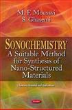 Sonochemistry : A Suitable Method for Synthesis of Nano-Structured Materials, Mousavi, M. F. and Ghasemi, S., 161761310X