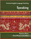 Practical Teaching : Speaking, Bailey, 0073103101