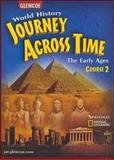 World History: Journey Across Time : The Early Ages, Course 2, Spielvogel, Jackson J., 0078603102