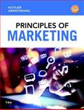 Principles of Marketing Plus MyMarketingLab with Pearson EText -- Access Card Package, Kotler, Philip and Armstrong, Gary, 0133973107