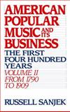 American Popular Music and Its Business 9780195043105