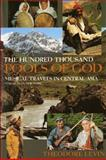 The Hundred Thousand Fools of God : Musical Travels in Central Asia (and Queens, New York), Levin, Theodore and Levin, Theodore Craig, 025321310X