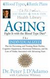 Aging, Peter J. D'Adamo and Catherine Whitney, 0399153101