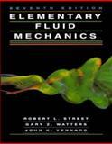 Elementary Fluid Mechanics, Street, Robert L. and Watters, Gary Z., 0471013102