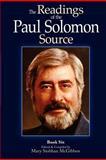 The Readings of the Paul Solomon Source Book 6, Paul Solomon, 1480133108