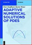 Adaptive Numerical Solution of PDEs, Deuflhard, Peter and Weiser, Martin, 3110283107