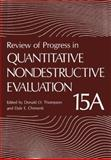 Review of Progress in Quantitative Nondestructive Evaluation 9780306453106