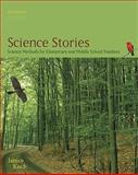 Science Stories : Science Methods for Elementary and Middle School Teachers, Koch, Janice, 0547193106