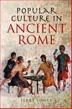 Popular Culture in Ancient Rome 9780745643106