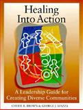 Healing into Action 9780965973106