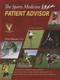 The Sports Medicine Patient Advisor, Rouzier, Pierre A., 0984303103