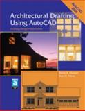 Architectural Drafting Using AutoCAD : Drafting/Design/Presentation, Madsen, David A. and Palma, Ron M., 1590703103