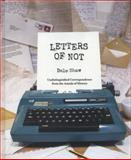 Letters of Not, Dale Shaw, 0007533101