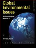 Global Environmental Issues, David D. Kemp, 041510310X