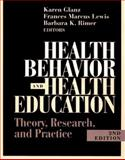 Health Behavior and Health Education : Theory, Research and Practice, Glanz, Axel and Lewis, Frances M., 0787903108
