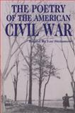 The Poetry of the American Civil War, , 0870133101