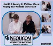 Health Literacy in Patient Care : Helping Your Patients Understand, , 0981703100