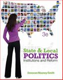 State and Local Politics : Institutions and Reform, Donovan, Todd and Mooney, Christopher Z., 1111833109
