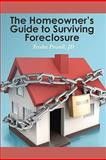The Homeowner's Guide to Surviving Foreclosure, Teisha Powell, 1456453106