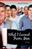 What I Learned from Men, Jenell Hollett, 1477483101