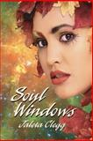 Soul Windows, Jaleta Clegg, 1490563105