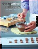 Making Artisan Chocolates, Andrew Garrison Shotts, 1592533108