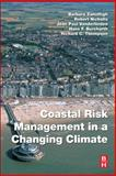 Coastal Risk Management in a Changing Climate, , 0123973104