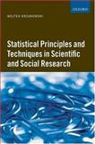 Statistical Principles and Techniques in Scientific and Social Research, Krzanowski, Wojtek J., 0199213100