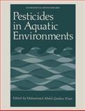 Pesticides in Aquatic Environments, , 0306363100