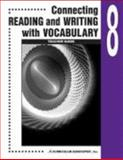Connecting Reading and Writing with Vocabulary : Book 8, Curriculum Associates, 0760923108