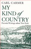 My Kind of Country, Carl Lamson Carmer, 081560310X