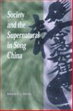 Society and the Supernatural in Song China, Edward L. Davis, 0824823109