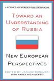 Toward an Understanding of Russia : New European Perspectives, , 0876093101