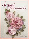 Elegant Ribbonwork, Helen Gibb, 0896893103