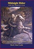 Midnight Rider for the Morning Star, Mark Leslie, 0915143100