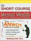 Short Course to Mental Wealth, Donald Pet, 0981933106
