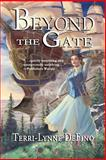 Beyond the Gate, Terri-Lynne Defino, 098926310X