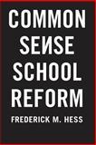 Common Sense School Reform 9781403973108