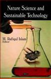 Nature Science and Sustainable Technology Research Progress, Islam, Rafiqul, 1604563109